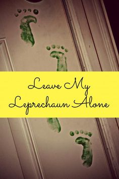 Mamas Like Me: Leave My Leprechaun Alone #parenting