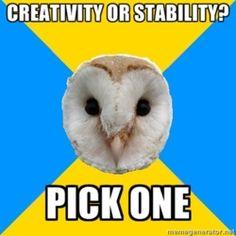 Bipolar owl: Pick one :(