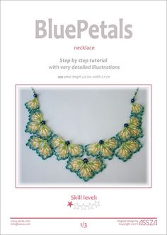 Step by step tutorial for my BluePetals necklace. Tutorial includes 6 pages of detailed illustration with step by step explanation to create this beautiful bead motifs and necklace. One petal: length 3.0 cm, width 2.7 cm NEW, printer-friendly version! I recommend this tutorial for beginners too! Skill level: * Materials: - size 6 mm round beads (7 pieces) - 11/0 seed beads (5 colors: white, ecru, green, blue, silver) - beading thread Tools: - scissors - beading needle You will receive t...