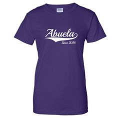 Abuela Since 2016 T-shirt