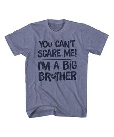 Heather Vintage Blue 'You Can't Scare Me' Tee