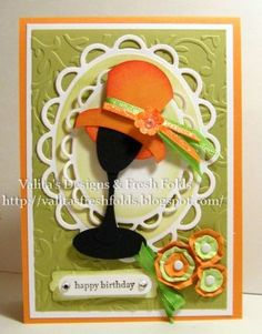 Valita's Designs & Fresh Folds: Fashion Hats punch art set made with Stampin Up punches (some punches are retired) Paper Punch Art, Punch Art Cards, Dress Card, Beautiful Handmade Cards, Mothers Day Cards, Happy Birthday Cards, Paper Cards, Creative Cards, Cool Cards