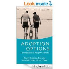 Amazon.com: Adoption Options: For Prospective Adoptive Parents eBook: Elizabeth Ehlen, Dewey Crepeau, Katharine Taylor: Kindle Store