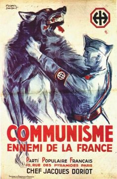 """""""Communisme Ennemi de la France"""" (""""Communism: Enemy of France""""). A lot happened between 1918, when the German posters above were printed, and 1942, the date of this poster by Michel Jacquot (dates unknown)."""