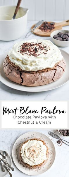 Mont Blanc Pavlova - Chocolate pavlova with chestnut & cream | eatlittlebird.com