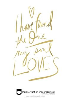 Wedding Quotes : I have found the one who my soul loves Wedding Gift Song of Solomon Gold Foil Solomon Gold, Getting Married Quotes, Best Wedding Quotes, Gold Quotes, Finding The One, Quotes About Photography, Mellow Yellow, Quotations, Wedding Gifts