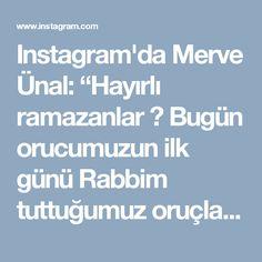 """Instagram'da Merve Ünal: """"Hayırlı ramazanlar 🤗 Bugün orucumuzun ilk günü Rabbim tuttuğumuz oruçları kabul etsin inşallah 😊 Güzel geçiyor çok şükür 💕 Ramazan ayında…"""""""