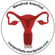 A 1.5 x 1.5 Menstrual Anarchist pin - Set of 6