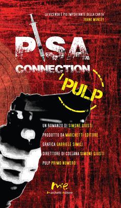 Pulp, primo numero. Pisa connection di Simone Giusti