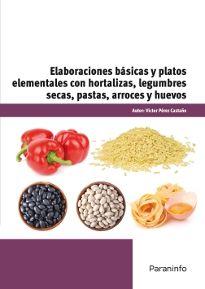Portada del libro UF0066 - Elaboraciones básicas y platos elementales con hortalizas, legumbres secas, pastas, arroces y huevos
