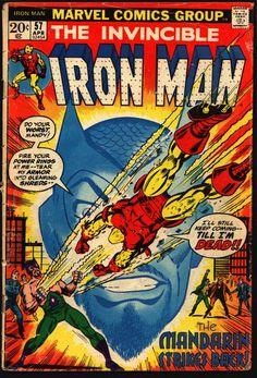 Iron Man 57 - Marvel Comics Group - Approved By The Comics Code - Superhero - Mandarin Strikes Back - Till Im Dead Comic Book Artists, Comic Book Characters, Marvel Characters, Iron Man Comic Books, Marvel Comic Books, Hq Marvel, Marvel Heroes, Arte Dc Comics, Ironman