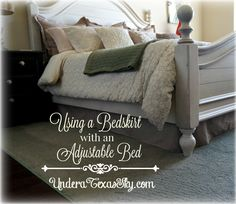 Here's how we solved the dilemma of needing to attach a bedskirt to our adjustable bed. It's not actually attached to the bed, but to the bed frame.