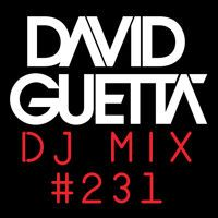David Guetta Dj Mix #231 by David Guetta on SoundCloud