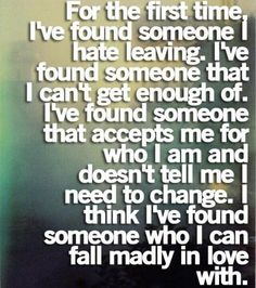 Funny Quotes Inspirational To Live By When You're Feeling Down Cute Quotes for Your Boyfriend to Make Him Smile 49 Cute Boyfriend Quotes for Him 39 New Funny Quotes You're Going To Love 50 Love Quotes To Remind You Just How Beautiful Love Is Lov. Best Love Quotes, Great Quotes, Quotes To Live By, Favorite Quotes, Funny Quotes, Inspirational Quotes, Madly In Love Quotes, Super Quotes, Time Quotes