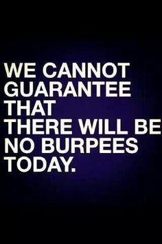 No guarantees!