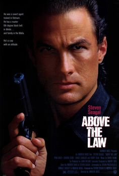 Hollywood actor and lawman steven seagal left took the. Above the law steven seagal watch online. Steven Seagal, Steven Pressfield, Best Action Movies, Action Film, Great Movies, Movies Free, Tommy Lee Jones, Love Movie, Movie Tv