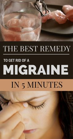 The Best Remedy to Get Rid of a Migraine in 5 Minutes - BestWomenTips.com