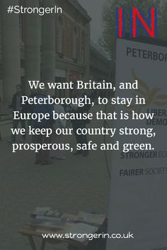 On 23rd June Vote #StrongerIn Vote #PeterboroughInTheEU Vote REMAIN!