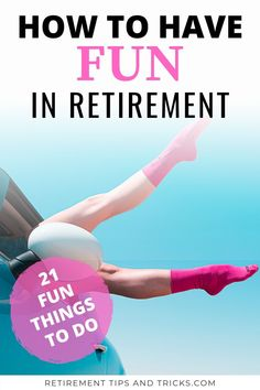 In this article, I've listed 21 fun things to do in retirement to give you inspiration and activity ideas for your retirement days. Retirement Strategies, Retirement Advice, Early Retirement, Stuff To Do, Things To Do, Time In The World, Learn A New Skill, Family History, Self Improvement