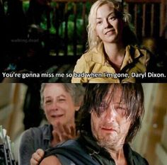"""You're gonna miss me so bad when I'm gone, Daryl Dixon."" Beth Greene to Daryl Dixon on the terrace ■ Season 4 Episode 12 □ ""Still"" Sarah Andersen, Walking Dead Funny, Fear The Walking Dead, Daryl Dixon, Daryl Beth, Twd Memes, Memes Humor, Beth Greene, Pinstriping"