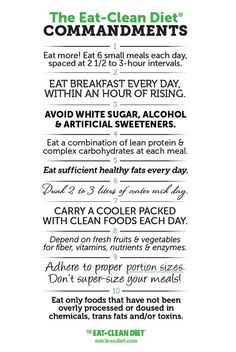 Fabulous Reference --> The Eat Clean Diet Commandments // print for your fridge, office break room, friends who are getting healthy with you, etc. #resolutions #healthy #toscareno