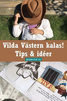 Vild Västern är ett kul barnkalasterma! Här finns tips och ideer till hur du fixar roligaste Vilda Västernkalaset med skattjakt! #barnkalas #tema #skattjakt