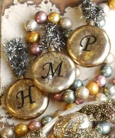 I have to love these mercury initial ornaments --  My daughter designed them.