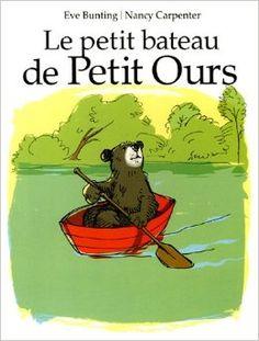 LE PETIT BATEAU DE PETIT OURS, de Eve Bunting, ill. Nancy Carpenter, Ed. Lutin Poche - 2005 - Dès 3 ans ♥