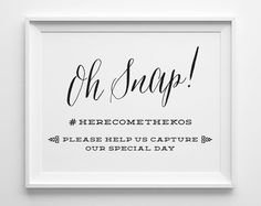 Modern Wedding Signs Oh Snap Hashtag Social by SweetPeonyPress