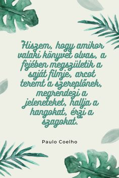Mood Boards, Bb, Reading, Words, Quotes, Paulo Coelho, Quotations, Reading Books, Quote