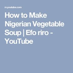 how to make efo riro video