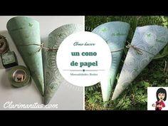 Cómo hacer un cono de papel | ClariManitas