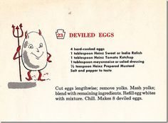 Vintage recipe for Deviled Eggs/// awww. a `Lil Deviled egg dude. Retro Recipes, Old Recipes, Vintage Recipes, Cooking Recipes, 1950s Recipes, Recipies, Healthy Recipes, What's Cooking, Betty Crocker