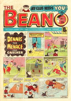 Beano - The Bash Street Kids and Roger The Dodger. It reminds me of my mum as a little girl reading it in candlelight with her dog by her side.