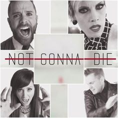 NO! Not gonna die tonight. #Skillet #NotGonnaDie love this song and all of their…