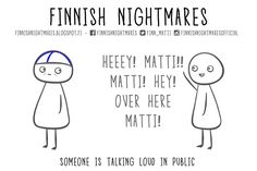 Finnish Nightmares That Every Introvert Will Relate To Midnight Sun, A Funny, Minnesota, Scandinavian, Things To Think About, Nostalgia, Jokes, Comics, Whisper
