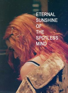 Clementine. Eternal Sunshine of the Spotless Mind.