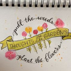 ": Could only spare a few minutes for a quick sketch today. … ""Thoughts are like gardens. Pull the weeds, plant the flowers."" …"