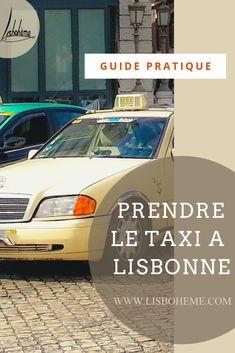 Peur de prendre le taxi à Lisbonne? Pas d'inquiétude, je vous explique tout. Comment héler un taxi dans la rue, estimer le prix d'une course, le Taxi Voucher et les apps pour réserver.