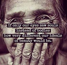 seeing souls...not bodies