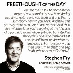 Stephen Fry Freethought Religion Quote