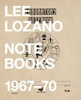 lee lozano : primary information.