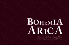 Portada de Catálogo que entrega una investigación sobre la Bohemia Ariqueña. Año: 2016