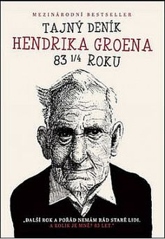 Booktopia has The Secret Diary of Hendrik Groen, 83 ¼ Years Old by Hendrik Groen. Buy a discounted Paperback of The Secret Diary of Hendrik Groen, 83 ¼ Years Old online from Australia's leading online bookstore. I Love Books, Great Books, New Books, Novels To Read, Books To Read, Music Games, Reading Lists, Book Lists, The Secret