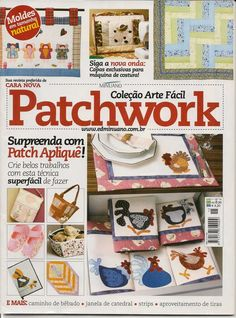REVISTA PATCHWORK(01)-Pode copiar - Sandra Vinivikas Artesanatos - Picasa Web Albums... Applique Fabric, Sewing Appliques, Embroidery Applique, Embroidery Patterns Free, Quilt Patterns, Paper Piecing, Sewing Magazines, Magazine Crafts, Patch Aplique