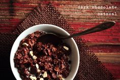 Dark chocolate oatmeal - perhaps more breakfast appropriate with just a handful of dark chocolate chips and a sprinkle of walnuts?