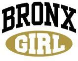 Born a Bronx girl - the best girls...
