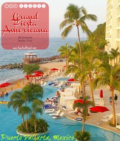 Top Resort Puerto Vallarta - Grand Fiesta Americana, all-inclusive, adults-only