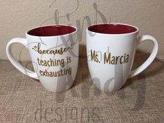 Because Teaching Is Exhausting 14 oz Coffee by AinsAndAndyDesigns