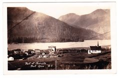 PORT ALICE, B.C., Photo postcard showing a section of Port Alice, with the church at right. Was a mill town built by the Whalen Pulp and Paper Company and named after the founders mother, Alice Whalen. Posted from Quatsino in 1933.